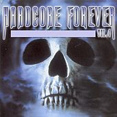 Hardcore Forever, Vol. 4 by Various Artists