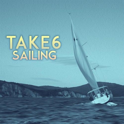 Sailing (Tim Kelley Remix) by Take 6