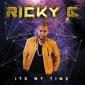 It's My Time de Ricky G