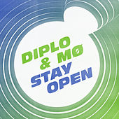 Stay Open (feat. MØ) de Diplo