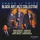 Armor of Pride by Black Art Jazz Collective