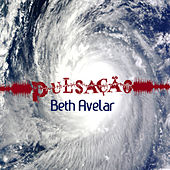 Pulsação de Beth Avelar