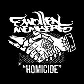 Homicide by Swollen Members