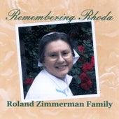 Remembering Rhoda by Roland Zimmerman Family