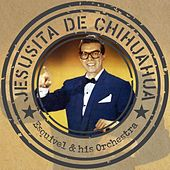 Jesusita de Chihuahua by Esquivel