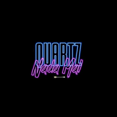 Nada Mal (feat. Rick Beatz) by Quartz