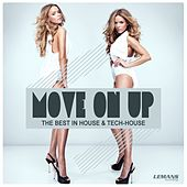 Move On Up - The Best in House & Tech-House by Various Artists
