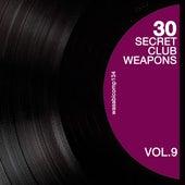 30 Secret Club Weapons, Vol. 9 de Various Artists