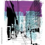 Underground Identities - Vol. 3 by Various Artists