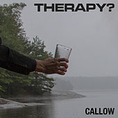 Callow by Therapy?