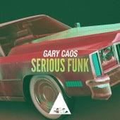 Serious Funk de Gary Caos
