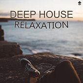 Deep House Relaxation by Various Artists