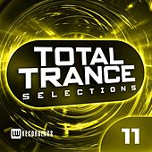 Total Trance Selections, Vol. 11 - EP von Various Artists