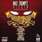 Mad Trumpet Riddim de Various Artists