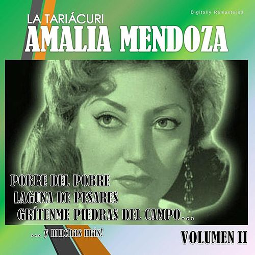 Amalia Mendoza, Vol. 2 (Digitally Remastered) by Amalia Mendoza