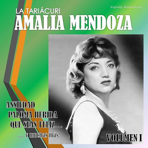 Amalia Mendoza, Vol. 1 (Digitally Remastered) by Amalia Mendoza