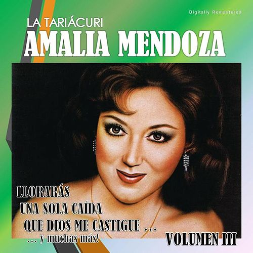 Amalia Mendoza, Vol. 3 (Digitally Remastered) by Amalia Mendoza