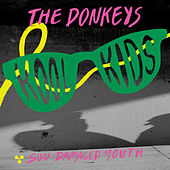 Kool Kids by The Donkeys