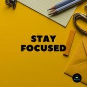 Stay Focused by Francesco Digilio