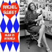 Alive In America - Volume 2 by Rachel Sweet