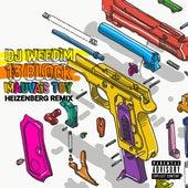 Mauvais toy (Heizenberg Remix) de Dj Weedim