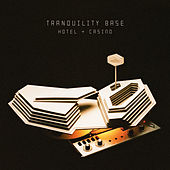 Tranquility Base Hotel & Casino de Arctic Monkeys