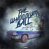 The Whoodlum Ball by DJ Whoo Kid Smith and Hay