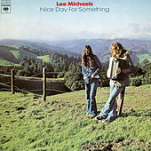 Nice Day for Something by Lee Michaels
