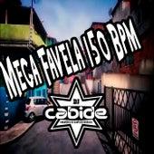 Mega Favela 150 BPM de DJ Cabide