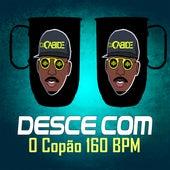 Desce Com o Copão 150 BPM de DJ Cabide