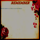 Remember Instrumental von Hélio Santisteban