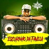 Escurinho da Favela de DJ Cabide