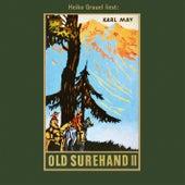 Old Surehand II - Karl Mays Gesammelte Werke, Band 15 (Ungekürzte Lesung) von Karl May
