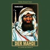 Der Mahdi - Karl Mays Gesammelte Werke, Band 17 (Ungekürzte Lesung) von Karl May