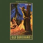 Old Surehand I - Karl Mays Gesammelte Werke, Band 14 (Ungekürzte Lesung) von Karl May