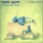 De Tiempos Pasados de Redd Land (Esteban Cerioni Band)