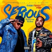 Serious (Remix) [feat. Fantasia Barrino] de Colonel Loud