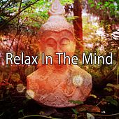 Relax In The Mind de Musica Relajante