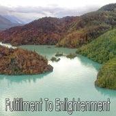 Fulfillment To Enlightenment de Meditación Música Ambiente