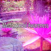 Meditational Awareness von Lullabies for Deep Meditation