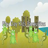 Play Day Kids Favourites by Canciones Infantiles