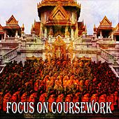 Focus On Coursework by Music For Meditation