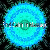 Find Calm In Massage de Massage Tribe