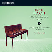 C.P.E. Bach: The Solo Keyboard Music, Vol. 36 by Miklós Spányi