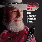 Redneck Fiddlin' Man by Charlie Daniels