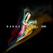 24k de Banda Do Sul