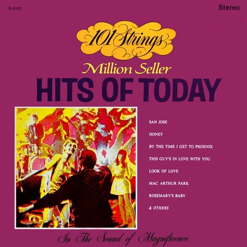 101 Strings Play Million Seller Hits of Today (Remastered from the Original Master Tapes) by 101 Strings Orchestra