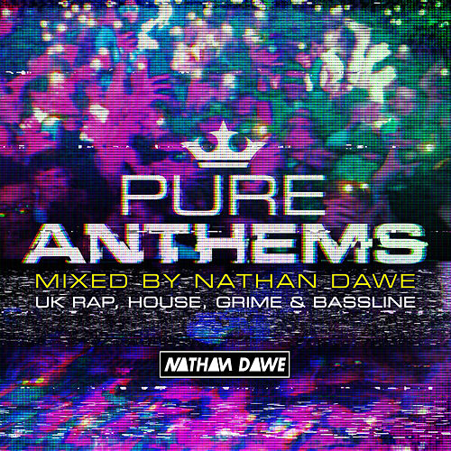 Pure Anthems - Uk Rap, House, Grime & Bassline by Various Artists
