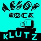 Klutz by Aesop Rock