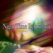 Night Time Relaxation de Sounds Of Nature